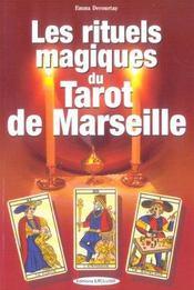 Rituels Magiques Du Tarot De Marseille (Les) - Intérieur - Format classique