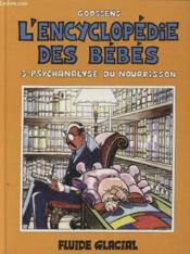 L'Encyclopedie Des Bebes T.3 ; Psychanalyse Du Nourrisson - Couverture - Format classique