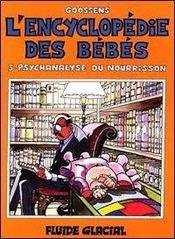 L'Encyclopedie Des Bebes T.3 ; Psychanalyse Du Nourrisson - Intérieur - Format classique