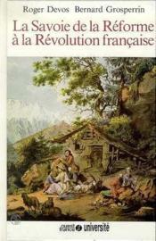 La savoie de la réforme à la révolution française - Couverture - Format classique