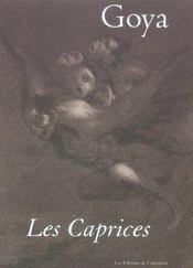 Goya les caprices - Intérieur - Format classique