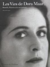 Les vies de Dora Maar ; Bataille, Picasso et les surréalistes - Couverture - Format classique