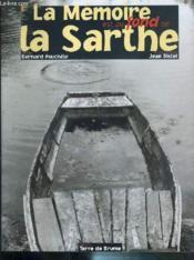 La memoire est au fond de la sarthe - Couverture - Format classique