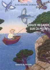Douze Regards Sur La Peche - Couverture - Format classique