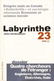 Labyrinthe - Atelier Interdisciplinaire N.23 ; Quatre Chercheurs De L'Etranger ; Angleterre, Allemagne, Etats-Unis, Italie - Couverture - Format classique