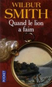 Vente  Quand le lion a faim  - Wilbur Smith