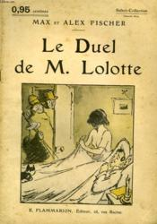 Le Duel De M. Lolotte. Collection : Select Collection N° 120 - Couverture - Format classique