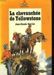 La Chevauchee De Yellowstone - Couverture - Format classique
