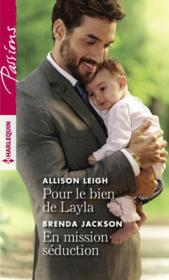 Vente  Pour le bien de Layla ; en mission séduction  - Brenda Jackson - Allison Leigh