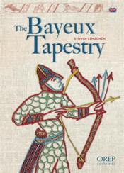 Vente livre :  The Bayeux tapestry  - Sylvette Lemagnen