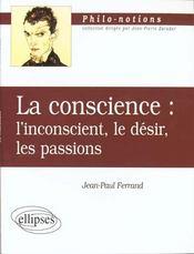 La Conscience L'Inconscient Le Desir Les Passions - Intérieur - Format classique