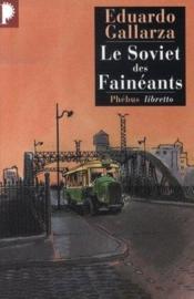 Le soviet des fainéants - Couverture - Format classique