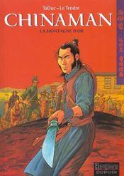 Chinaman t.1 ; la montagne d'or - Intérieur - Format classique