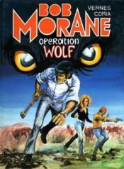 Bob Morane t.9 ; operation wolf - Couverture - Format classique
