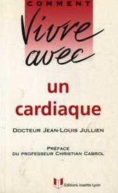 Comment vivre avec un cardiaque et un hypertendu - Couverture - Format classique