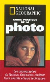 Le Guide Pratique De La Photo ; Edition 2001 - Couverture - Format classique