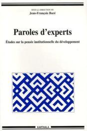 Paroles d'experts ; études sur la pensée institutionnelle du développement - Couverture - Format classique