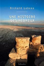 Une histoire des hébreux de moïse à jésus - Intérieur - Format classique