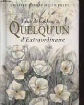 Voeux De Bonheur A Quelqu'Un Extraordinaire Nlle Edition - Couverture - Format classique