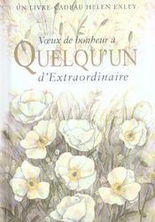 Voeux De Bonheur A Quelqu'Un Extraordinaire Nlle Edition - Intérieur - Format classique