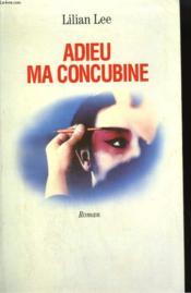 Adieu Ma Concubine. - Couverture - Format classique
