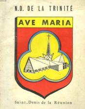 N. D. De La Trinite. Ave Maria. Saint-Denis De La Reunion. - Couverture - Format classique