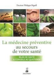 La médecine préventive au secours de votre santé - Couverture - Format classique