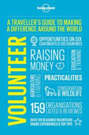 Vente livre :  Volunteer ; a traveller's guide to making a difference around the world (4e édition)  - Collectif