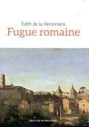 Vente  Fugue romaine  - Edith De La Heronniere