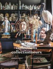 Vente  Collections, collectionneurs  - Emmanuel Pierrat - Guillaume De Laubier