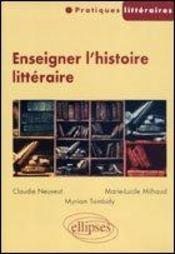 Enseigner L'Histoire Litteraire - Intérieur - Format classique