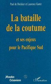 La bataille de la coutume et ses enjeux pour le Pacifique Sud - Intérieur - Format classique