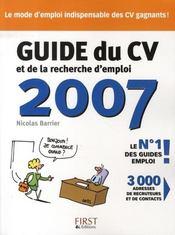 Guide Du Cv Et De La Recherche D'Emploi (edition 2007) - Intérieur - Format classique