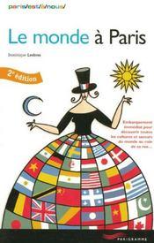 Le Monde A Paris (Edition 2004) - Intérieur - Format classique