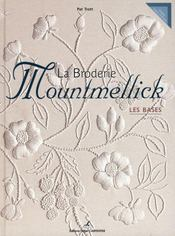 La broderie Mountmellick ; les bases - Intérieur - Format classique