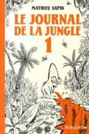 Journal De La Jungle 1 (Le) - Couverture - Format classique