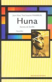 Huna. Secrets De Famille - Intérieur - Format classique