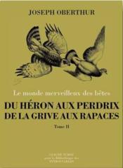 Du héron aux perdrix, de la grive aux rapaces t.1 - Couverture - Format classique