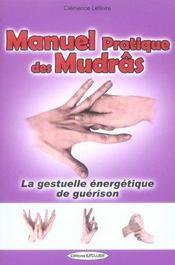 Manuel Pratique Des Mudras - Intérieur - Format classique
