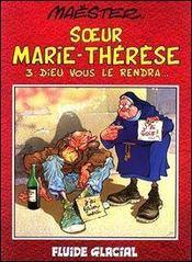 Soeur Marie-Therese T.2; Heureux Les Imbeciles - Intérieur - Format classique