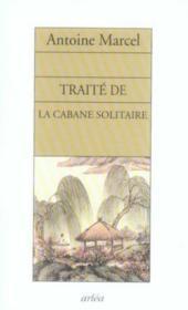 Traite De La Cabane Solitaire - Couverture - Format classique