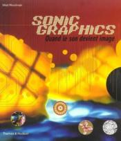 Sonic graphics ; quand le son devient image - Couverture - Format classique