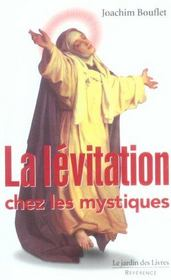 La lévitation chez les mystiques - Intérieur - Format classique