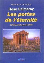 Les portes de l'eternite ; l'homme maitre de son destin - Intérieur - Format classique