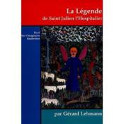 La Legende De Saint Julien L'Hospitalier ; Essai Sur L'Imaginaire Flaubertien - Couverture - Format classique