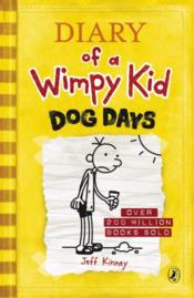 Vente livre :  DOG DAYS - DIARY OF A WIMPY KID  - Jeff Kinney