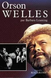 Vente  Orson welles  - Leaming-B - Barbara Leaming