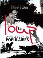 Le loup dans les contes populaires - Couverture - Format classique
