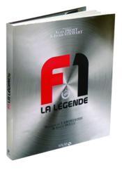 F1 ; la legende – Laborderie, Renaud De; Bellu, Serge