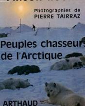 Peuple Chasseurs De L'Arctique - Couverture - Format classique